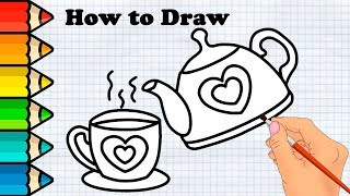 How to Draw a Cute Cup of Tea and Kettle easy Coloring for kids