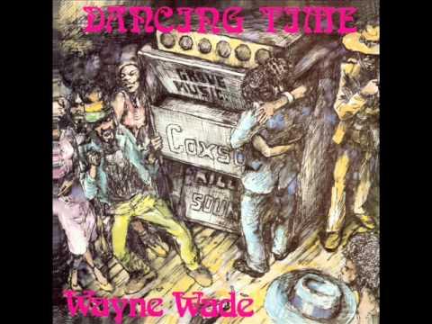 Wayne Wade - Too Experienced