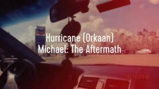 Hurricane (Orkaan) Michael: The Aftermath
