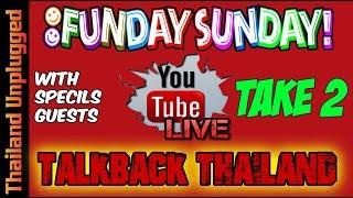 Funday Sunday Talkback Thailand (TAKE 2)