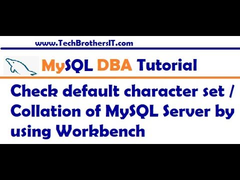 MySQL Workbench Tutorial - Check default character set Collation of MySQL  Server by using Workbench