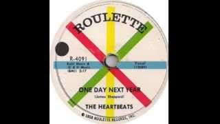 One Day Next Year -The Heartbeats