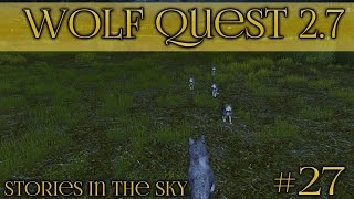 A Powerful Storm!! 🐺 Wolf Quest 2.7 - Stories in the Sky 🐺 Episode #27