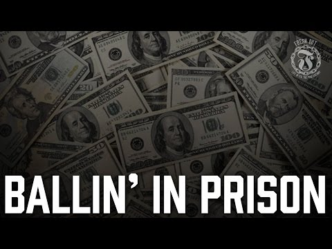 Ballin' In Prison - What do inmates do with their Money? - Prison Talk 9.17