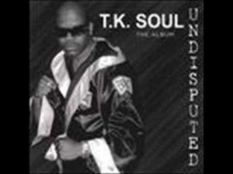 T.K. Soul - # 1 Fan