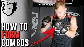 How to Form Your Own Striking Combos: MMA/Kickboxing