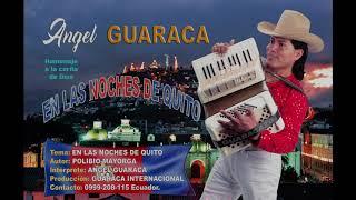 Angel Guaraca - En las noches de Quito.