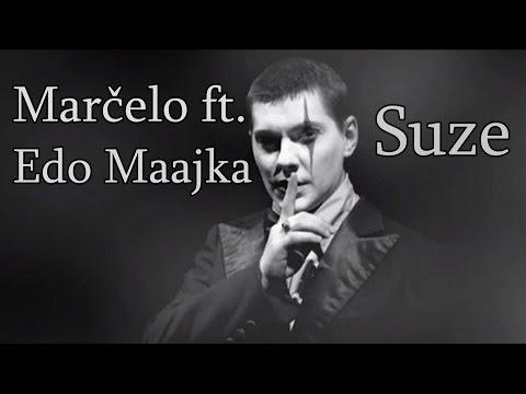 Marcelo ft  Edo Maajka - Suze (Lyrcis/Tekst)