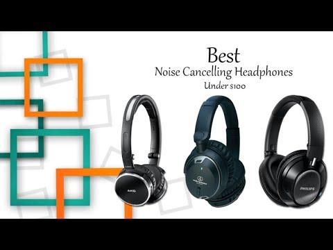 Best Headphones 2020 Under 100 Best Noise Cancelling Headphones Under $100   YouTube