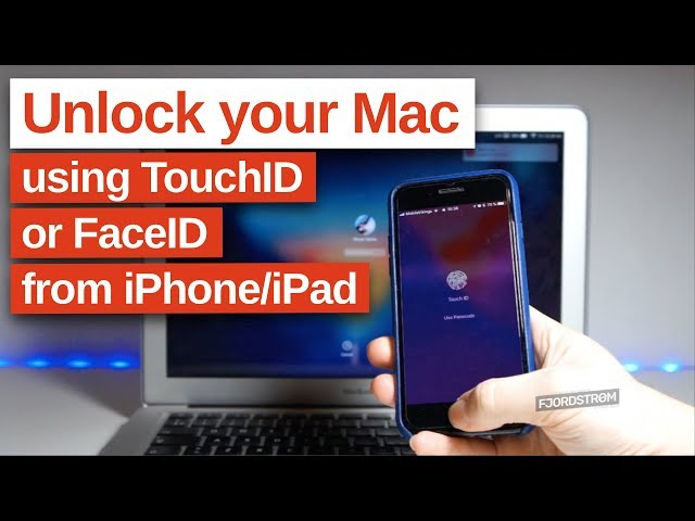 How to unlock your Mac using your iPhone's TouchID or FaceID with
