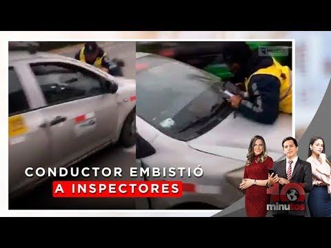 Taxista venezolano atropelló a dos inspectores municipales - 10 minutos Edición Noche