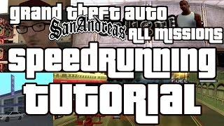 GTA San Andreas Speedrun Tutorial - All Missions