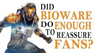 ANTHEM - Did BIOWARE do enough to REASSURE FANS?