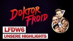 Loot für die Welt 6   Recap und Highlights #LFDW6