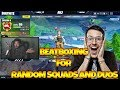 Beatboxing For Random Fortnite Duos and Squads ( Fortnite Battle Royale )
