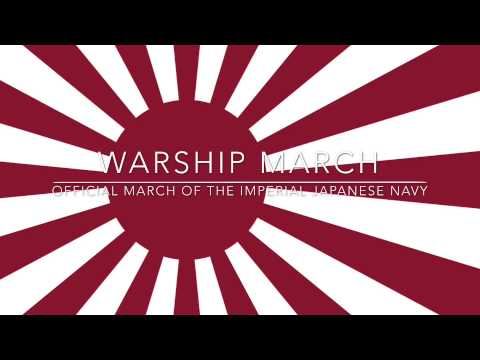 Warship March - Official March of the Imperial Japanese Navy