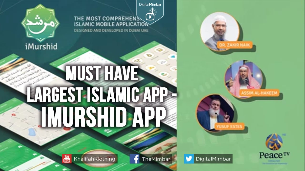 A Must Have: Largest Islamic APP - iMurshid App