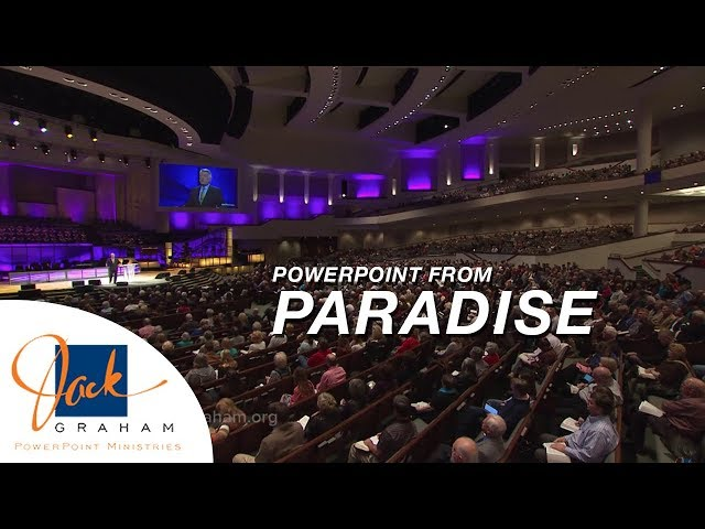 Powerpoint from: Paradise | PowerPoint Ministries with Jack Graham