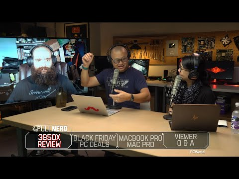Ryzen 9 3950X review, Black Friday PC deals, MacBook Pro/Mac Pro, Q&A | The Full Nerd ep. 114