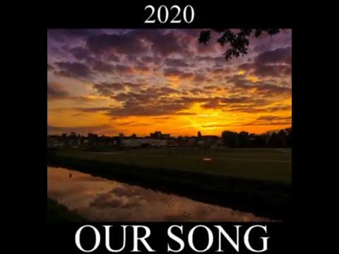 Our Song (Original song about 2020)