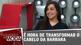 Esquadrão da Moda (06/09/14) - Rodrigo Cintra transforma cabelo da participante