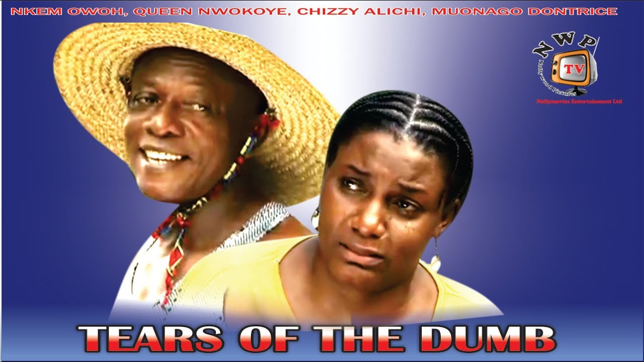 Download Tears of the Dumb   - 2015 Latest Nigerian Nollywood Movie