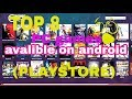 Top 8 PC games avalible on Android (play store)
