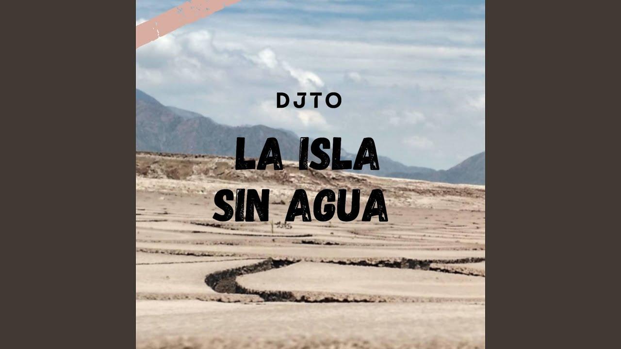 Download La Isla Sin Agua