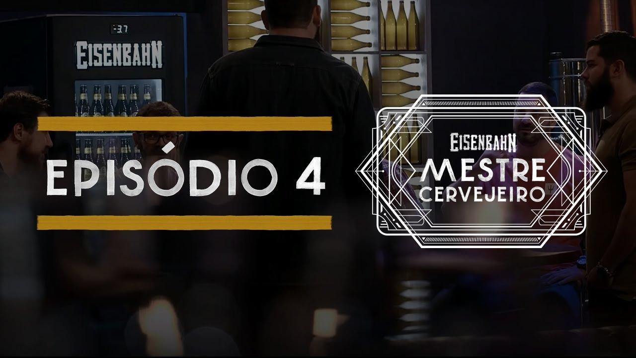 Eisenbahn Mestre Cervejeiro 2017 | Episódio 4
