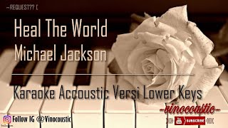 Michael jackson - heal the world karaoke piano versi lower keys