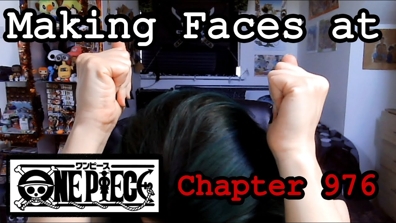 One Piece Chapter 976 Reaction~