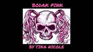 Tika Pink - Bodak Pink