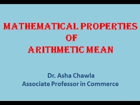 Mathematical Properties of  Arithmetic Mean | Dr Asha Chawla