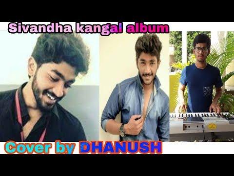 Sivandha Kangal Tamil Album | Piano Cover | Rahul Varma | Akshara Reddy | Barath Veeraraghavan |