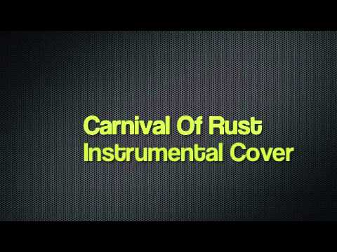 Carnival Of Rust Instrumental Cover