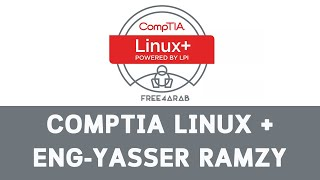 14-CompTIA Linux + (Video 14 - Unit 7 Process and module management) By Eng-Yasser Ramzy