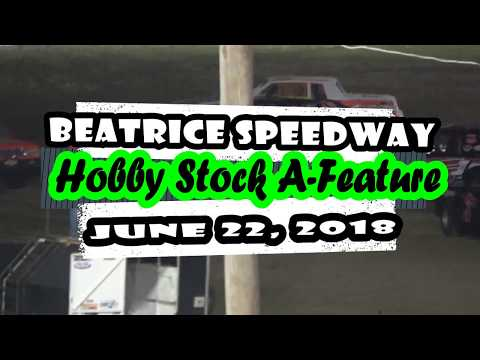 06/22/2018 Beatrice Speedway Hobby Stock Feature