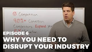 Why You Need to Disrupt Your Industry | Market Invention with Adam Vasquez Ep. 6