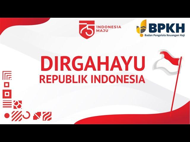 Semarak Peringatan HUT ke 75 Republik Indonesia di BPKH