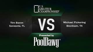 2018 US Amateur Championship - Tim Baron VS Michael PIckering