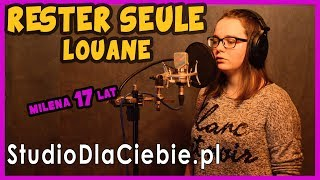 Rester Seule - Louane (cover by Milena Wiśniewska) #1026