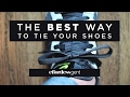 Best Way To Tie Your Shoes: How To Tie Shoes Securely