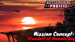 Battlestations Pacific - Mission Idea/Concept: Standoff at Mamala Bay (Invasion of Hawaii)
