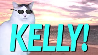 HAPPY BIRTHDAY KELLY! - EPIC CAT Happy Birthday Song