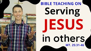 Catholic Bible Teachings (Jesus Parable of the Sheep and the Goats)