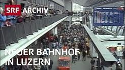 Neuer Bahnhof Luzern (1991) | SBB Schweiz | SRF Archiv