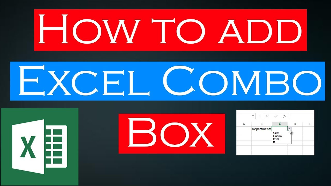 Creating a Combo Box in Microsoft Excel 2016