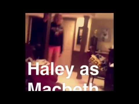 Macbeth- Emily, Haley, Karli, Katie, and Grace
