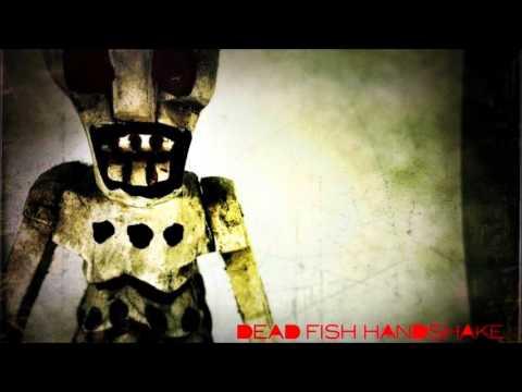 Dead Fish Handshake -  The Blackest Skies