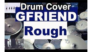 여자친구 - GFRIEND  - 시간을 달려서 - Rough - Drum Cover